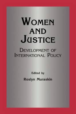 Women and Justice: Development of International Policy