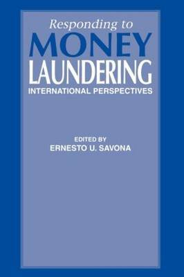 Responding to Money Laundering: International Perspectives