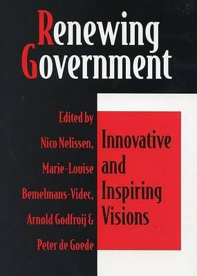 Renewing Government: Innovative and Inspiring Visions