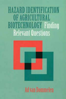 Hazard Identification of Agricultural Biotechnology: Finding Relevant Questions