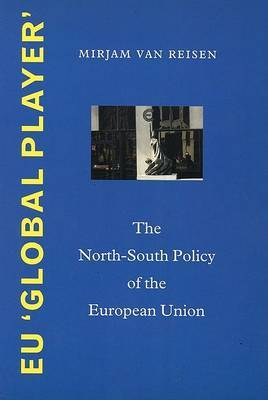 European Union Global Player: The North-south Policy of the European Union