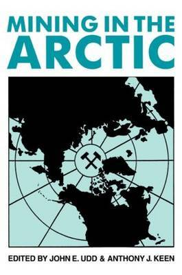 Mining in the Arctic: Proceedings of the Fifth International Symposium, Yellowknife, NWT, Canada, 14-17 June 1998