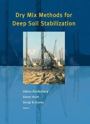 Dry Mix Methods for Deep Soil Stabilization: Proceedings of the International Conference, Stockholm, Sweden, 13-15 October