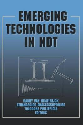 Emerging Technologies in NDT: Proceedings of the 2nd International Conference, Thessaloniki, Greece, 1999: Proceedings of the 2nd International Conference, Patras, Greece, 24-26 May 1999