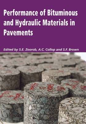 Performance of Bituminous and Hydraulic Materials in Pavements: Proceedings of the Fourth European Symposium, Bitmat4, Nottingham, UK, 11-12 April 2002