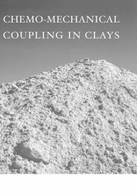 Chemo-mechanical Coupling in Clays: from Nano-scale to Engineering Applications: Proceedings of the Workshop, Maratea, 38-30 June 2001