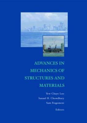 Advances in Mechanics of Structures and Materials: Proceedings of the 17th Australasian Conference (ACMSM17), Queensland, Australia, 12-14 June 2002