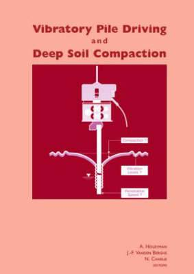 Vibratory Pile Driving and Deep Soil Compaction: Proceedings of the Second Symposium on Screw Piles, Brussels, 2003