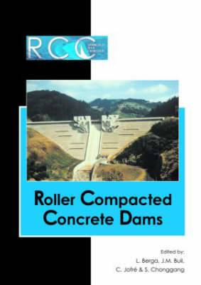 RCC Dams - Roller Compacted Concrete Dams: Proceedings of the IV International Symposium on Roller Compacted Concrete Dams, Madrid, Spain, 17-19 November 2003