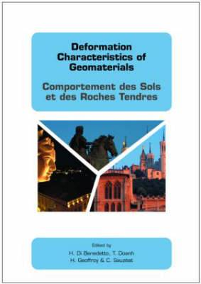 Deformation Characteristics of Geomaterials / Comportement DES Sols Et DES Roches Tendres: Proceedings of the 3rd International Symposium, is Lyon 03, Lyon, France, 22-24 September 2003