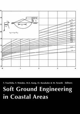 Soft Ground Engineering in Coastal Areas: Proceedings of the Nakase Memorial Symposium, Yokosuka, Japan, 28-29 November 2002