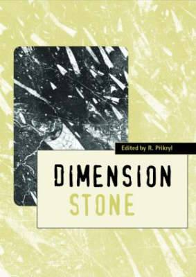 Dimension Stone 2004 - New Perspectives for a Traditional Building Material: Proceedings of the International Conference in Dimension Stone 2004, 14-17 June, Prague, Czech Republic