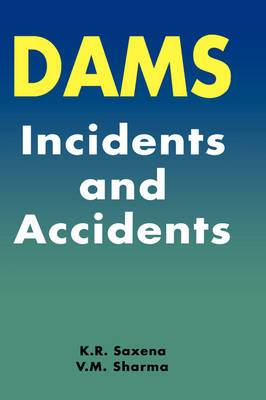 Dams Incidents and Accidents