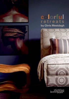 Colorful Retreats: By Chris Mestdagh