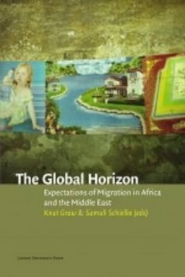 The Global Horizon: Expectations of Migration in Africa and the Middle East