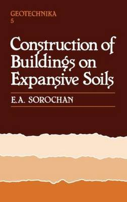 Construction of Buildings on Expansive Soils