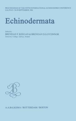Echinodermata: Proceedings of the 5th International Echinoderm Conference, Held in Galway, Ireland, from 24th to 29th September 1984