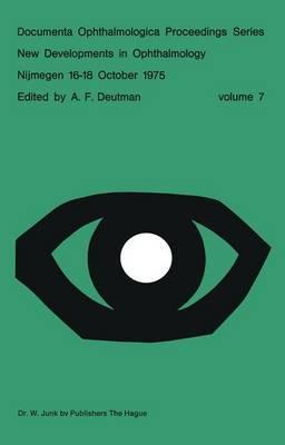 New Developments in Ophthalmology Nijmegen 16-18 October 1975