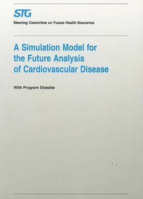 A Simulation Model for the Future Analysis of Cardiovascular Disease