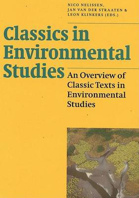 Classics in Environmental Studies: An Overview of Classic Texts in Environmental Studies