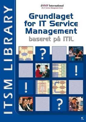 Foundation IT Service Management ITIL V2: Baseret Pa  ITIL