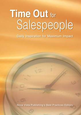 Time Out for Salespeople: Daily Inspiration for Maximum Sales Impact