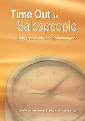 Time Out for Salespeople: Daily Inspiration for Maximum Impact