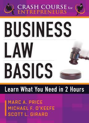 Business Law Basics: Learn What You Need in 2 Hours