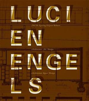 Lucien Engels: Architecture Art Design