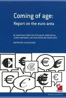 Coming of Age: Report on the Euro Area
