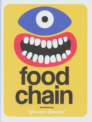 Genevieve Gauckler: Food Chain