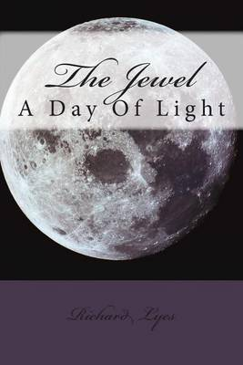 The Jewel: A Day of Light
