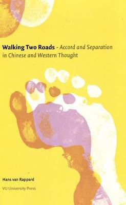 Walking Two Roads: Accord and Separation in Chinese and Western Thought