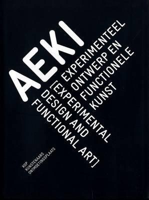 AEKI: Experimental Design and Functional Art