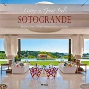 Sotogrande: Living in Great Style