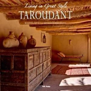 Taroudante: Living in Great Style