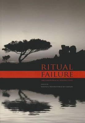 Ritual Failure: Archaeological Perspectives