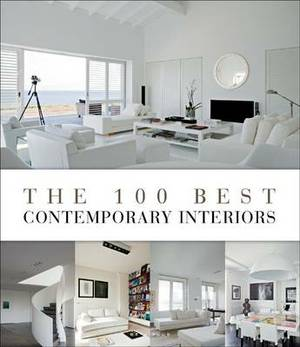 The 100 Best Contemporary Interiors