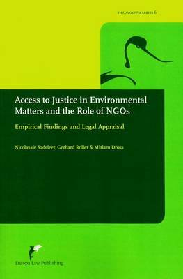 Access to Justice in Environmental Matters and the Role of Ngo's: Empirical Findings and Legal Appraisal