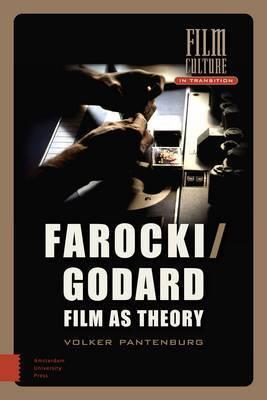 Farocki/Godard: Film as Theory