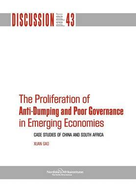 The Proliferation of Anti-Dumping and Poor Governance in Emerging Economies