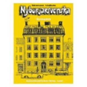 Nyborjarsvenska: Nyborjarbok I Svenska Som Frammande Sprak: Workbook
