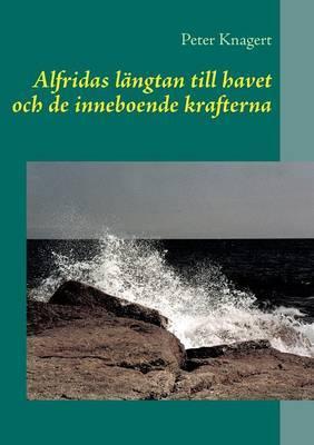 Alfridas Langtan Till Havet