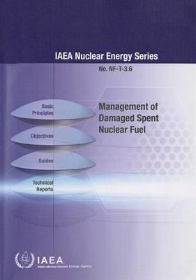 Management of Damaged Spent Nuclear Fuel