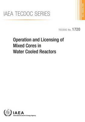 Operation and Licensing of Mixed Cores in Water Cooled Reactors