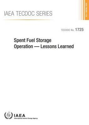Spent Fuel Storage Operation: Lessons Learned