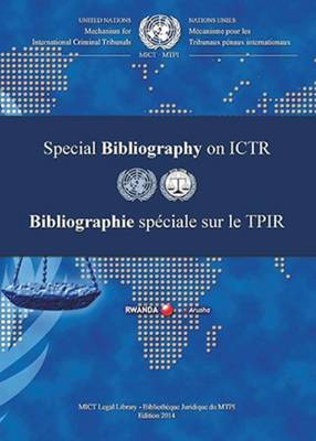 International Criminal Tribunal for Rwanda (ICTR) Special Bibliography 2014