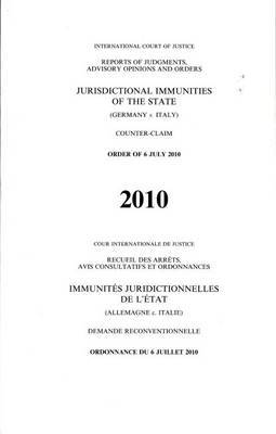 Jurisdictional immunities of the state: (Germany v. Italy) counter-claim order of 6 July 2010