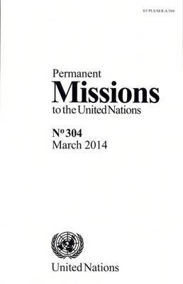 Permanent Missions to the United Nations: Number 304