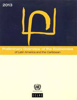Preliminary Overview of the Economies of Latin America and the Caribbean 2013